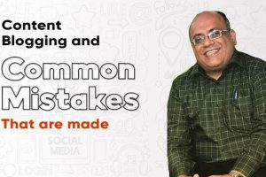 Content Blogging & Common mistakes that are made