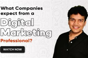 Sprint 1 - What Companies expect from a Digital Marketing Professional