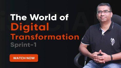 The World of Digital Transformation - Sprint 1